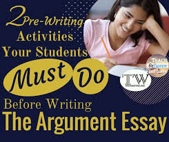 prewriting activities your students must do before writing the  argument essay drafting arguments is one of my favorite writing units of the entire school year as students enter middle school and high school