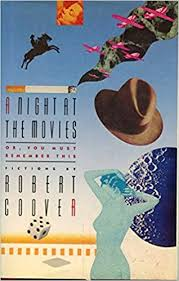 A <b>Night</b> At The Movies - 1st Edition/1st <b>Printing</b>: Robert Coover ...