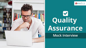 quality assurance mock interview quality assurance mock interview