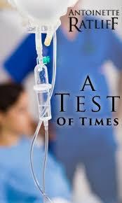 Amazon.com: A Test of Times eBook: Ratliff, Antoinette, eBooks ...