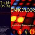 Trouble on the Dancefloor