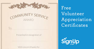 free recognition certificates free printable volunteer appreciation certificates signup com