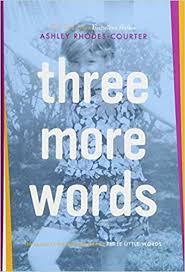 Three More Words: Amazon.de: Rhodes-Courter, Ashley: Fremdsprachige Bücher