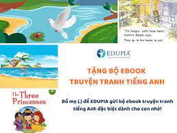 🎁 Tặng Bộ Ebook Truyện Tranh Tiếng Anh... - Edupia.vn - Tiếng Anh Online  Chất Lượng Cao Cho Học Sinh Tiểu Học
