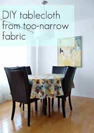 diy tablecloth from too narrow hilarious fabric
