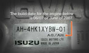 faqs isuzu diesel engines use the chart below to determine your engine build date the c series has a different engine specification label