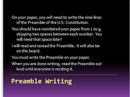 pick up one piece of paper and one pencil write your first and  on your paper you will need to write the nine lines of the preamble of