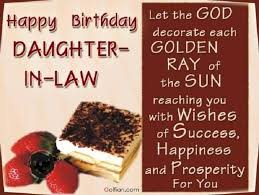 Nice Daughter In Law Birthday Wishes Let The God Decorate Each