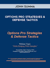 John Summa - Options Pro Strategies & Defense Tactics - Online Library  Education - EllEdu