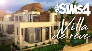 création sims 4 villa de rêve dream villa