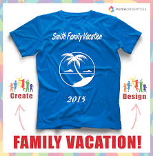 T Shirt Layout Design For Family Reunion Family Cruise Vacation Template Ideas Create A Family
