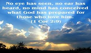 Image result wey dey for Eyes have not seen what God has prepared