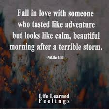 Love Adventure Quotes Enchanting Frandship Quotes Fall In Love With Someone Who Tastes Like