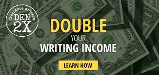 writing for money my best resources for growing your income writing for money double your writing income learn how lance writers den 2x ‹