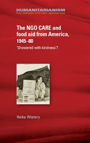 manchester university press american foreign policy the ngo care and food aid from america 1945 80