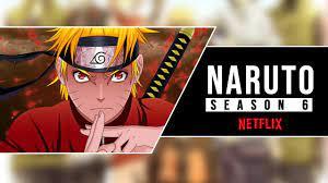 Naruto Season 6 on Netflix: Episode List - Online Dayz
