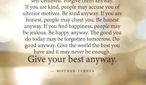 Mother Teresa Quotes Life Cool Mother Teresa Quotes On Life Do It Anyway Staggering Mother Quotes