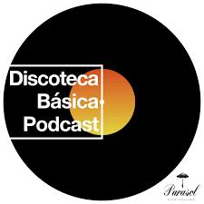 Discoteca Básica Podcast