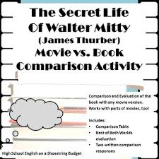 the secret life of walter mitty movie vs book activity james  the secret life of walter mitty movie vs book activity james thurber