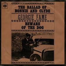 georgie fame the ballad of bonnie and clyde beware of georgie fame the ballad of bonnie and clyde beware of the dog cbs 3124