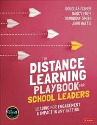 DISTANCE LEARNING PLAYBOOK FOR SCHOOL LEADERS NUEVO FISHER DOUGLAS ...