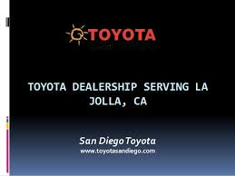 Check spelling or type a new query. Toyota Dealership Serving La Jolla Ca