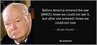 Ww2 Quotes Custom Winston Churchill Quote Before America Entered The War [WW48] I Knew