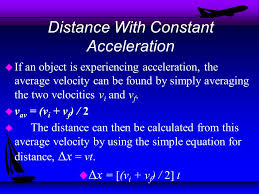 distance with constant acceleration u if an object is experiencing acceleration the average velocity can