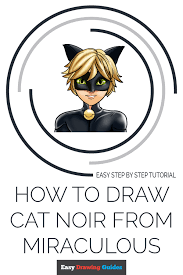 I do not have a name for the kwami yet, i am leaning towards mii? How To Draw Cat Noir From Miraculous Really Easy Drawing Tutorial