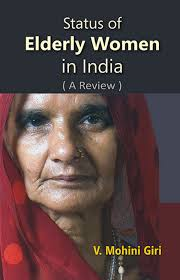 Status of Elderly Women In India eBook by V. Mohini Dr Giri - 9788121253062  | Rakuten Kobo United States