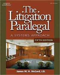 The Litigation Paralegal A Systems Approach 5e James