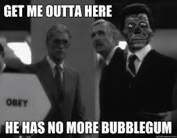 They Live memes | quickmeme via Relatably.com