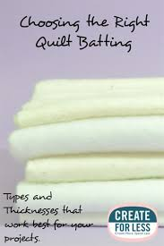 Quilt Batting - Types and How to Choose the Right One -- CreateForLess & Choosing the Right Quilt Batting from Material to Thickness |  CreateForLess.com Discount Craft Supplies Adamdwight.com