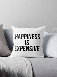 expensive throw pillows. Interesting Expensive Happiness Is Expensive By Psyduck25 And Expensive Throw Pillows I