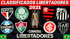 TODOS los Equipos BRASILEÑOS CLASIFICADOS a la LIBERTADORES 2021 | Copa  Conmebol Libertadores 2021 - YouTube