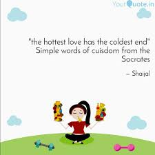 The Hottest Love Has The Quotes Writings By Lovely Patel