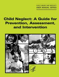Child Guide Assessment And A Intervention For Prevention Neglect