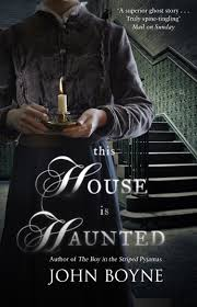 biography john boyne this house is haunted