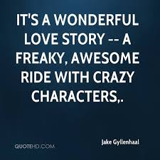 Freaky Quotes Stunning Jake Gyllenhaal Quotes QuoteHD