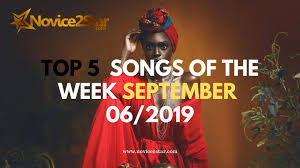 Top 5 Chart Songs Top 5 Nigerian Songs Of The Week September 06 2019 Chart