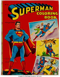 His scientist father rocketed him to earth before the planet's destruction. Superman Coloring Book 4687 25 Saalfield 1955 Condition Lot 11582 Heritage Auctions