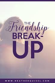 the friendship breakup