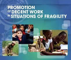 promotion of decent work in situations of fragility the platform from fragility to resilience through decent work is developed for policy makers and development practitioners working in the promotion of