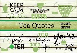 Tea Quotes Graphicpngcom