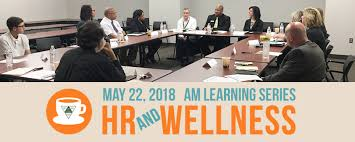 recapping the third whacc round table discussion hr and wellness in 2018