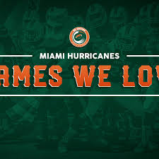 University Of Miami Game Design Miami Hurricanes Games We Love Epic Games From Miamis Past