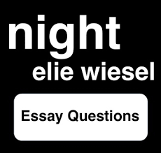 night elie wiesel essay questions by robert s resources tpt night elie wiesel 10 essay questions