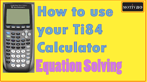 how to use your ti84 graphing calculator episode equation solver