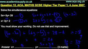 gcse math aqa q12 higher paper 1 june 2007 simultaneous equations