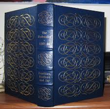 hamilton alexander madison james jay john the federalist alexander hamilton james madison and john jay the federalist papers easton press